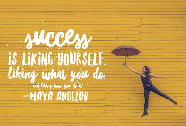 Success is Liking Yourself