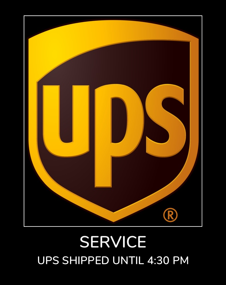 Service - UPS Shipped Until 4:30 pm