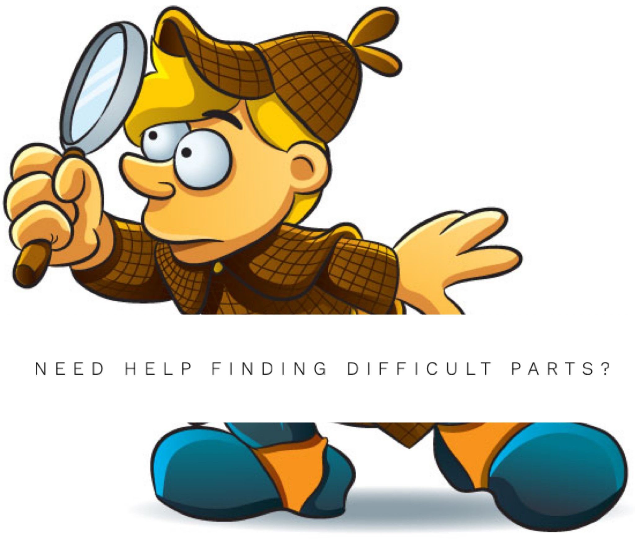 Need Help Finding Difficult Parts?